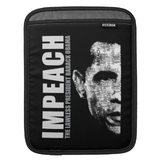Impeach The Lawless President Sleeve For iPads