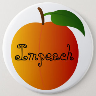 Impeach the Peach! Pinback Button