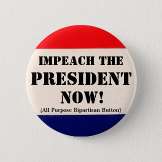 Impeach the President Now Button