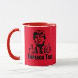 Impeach This Mug
