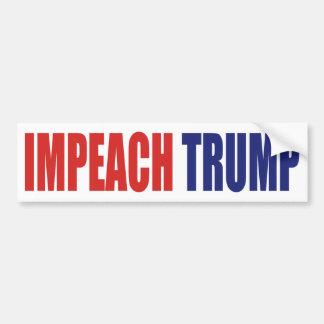Impeach Trump - Anti President Trump Bumper Sticker