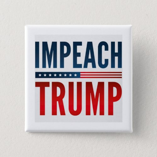 Impeach Trump Button