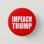 "&quot;IMPEACH TRUMP&quot; BUTTON<br><div class=""desc"">&quot;IMPEACH TRUMP&quot; BUTTON</div>"