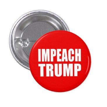 "trumpdump ""IMPEACH TRUMP"" BUTTON"