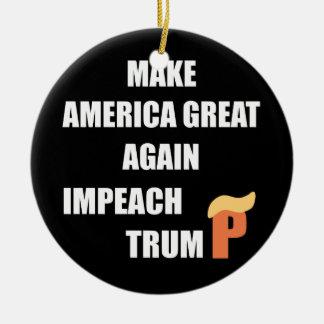 Impeach Trump Ceramic Ornament