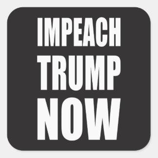 Impeach Trump Now Square Sticker