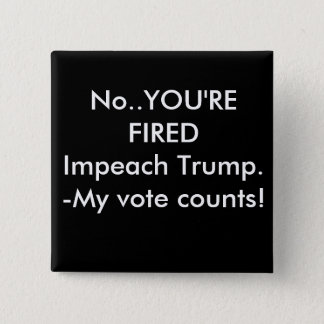 Impeach trump pinback button