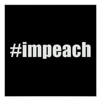 Impeach Trump Poster