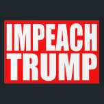 "&quot;IMPEACH TRUMP&quot; (single-sided) Sign<br><div class=""desc"">&quot;IMPEACH TRUMP&quot; (single-sided) yard sign</div>"