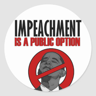 Impeachment is a Public Option Classic Round Sticker