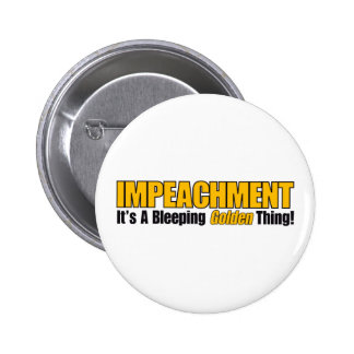 Impeachment It's A Bleeping Golden Thing Button