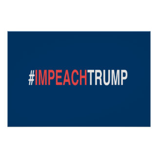 #ImpeachTrump Poster
