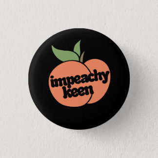 impeachy keen pinback button