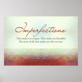 Imperfecciones Le hacen único… Impresiones