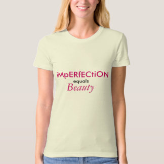 iMpERfECtiON, equals, Beauty T-Shirt