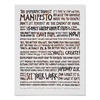 Imperfectionist Manifesto Poster - Walnut Ink