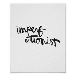 Imperfectionist Poster