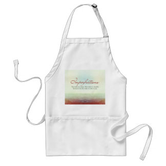 Imperfections. They make you unique… Adult Apron