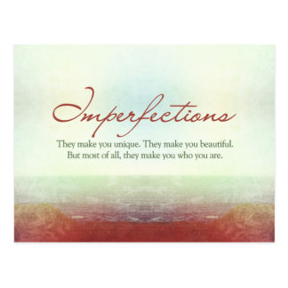 Imperfections. They make you unique… Postcard