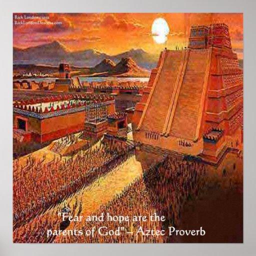 Imperio azteca y poster azteca famoso del proverbi