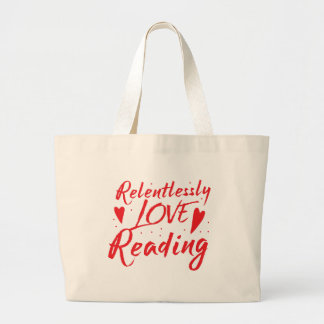 implacablemente lectura del amor bolsa de tela grande