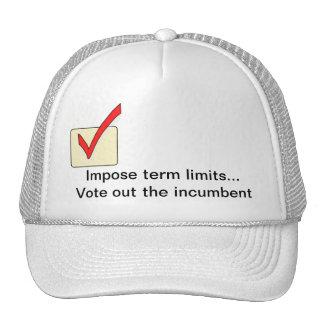 Imponga los límites de mandato… Vote hacia fuera a Gorras De Camionero
