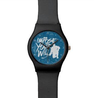 Imponga su voluntad reloj
