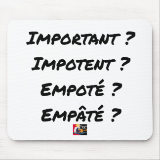 IMPORTANT? CRIPPLE? POTTED? PASTED? MOUSE PAD