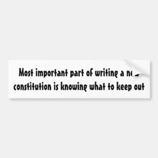 Important part of writing a new constitution ... bumper sticker