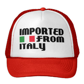 Imported From Italy Hat