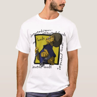 Imported Goods T-Shirt