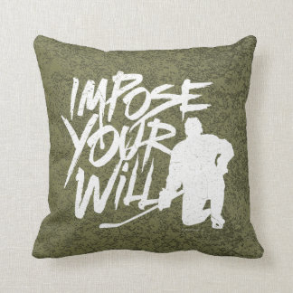 Impose Your Will (Hockey) Throw Pillow