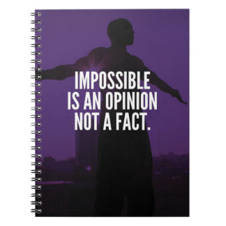 Impossible Is An Opinion - Workout Motivational Notebook