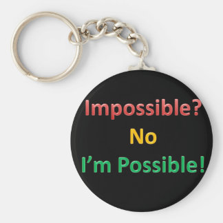 Impossible? No I'm Possible Basic Round Button Keychain