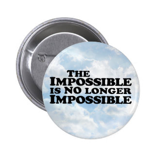 Impossible Not Impossible - Round Button