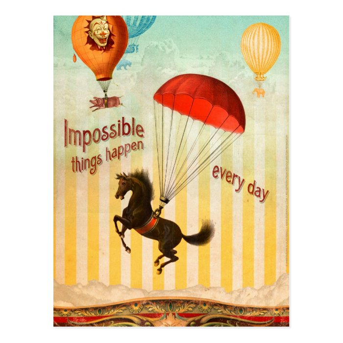 Impossible Things Happen Every Day Postcard