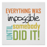 Impossible Until Somebody Did It Poster