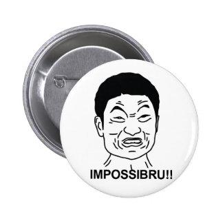 Impossibru Pinback Button