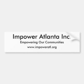 Impower Atlanta Inc., Empowering Our Communitie... Bumper Sticker