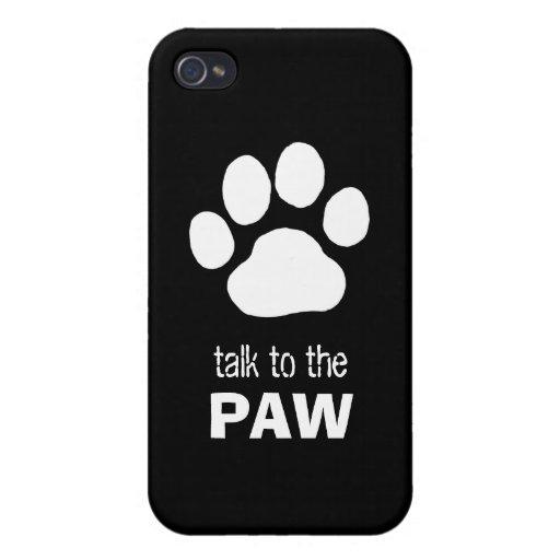 Impresión de la pata del perro - charla a la PATA iPhone 4 Carcasas