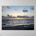 Impresión del 41:10 de Isaías de la puesta del sol Poster