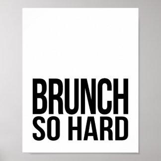 Impresión del arte del brunch tan difícilmente el póster