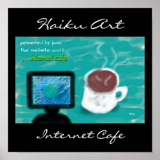 Impresión del arte del Haiku del café de Internet Póster