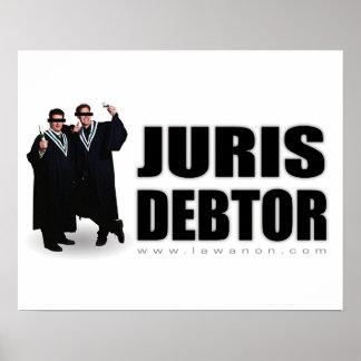 """""""Impresión del deudor de Juris"""" Poster"""