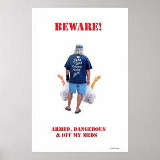 Impresión mate archival grande armada y peligrosa póster