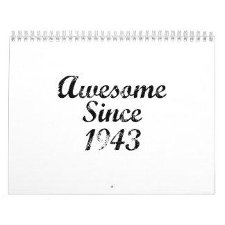 Impresionante desde 1943 calendario