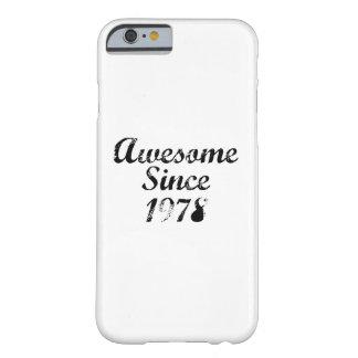 Impresionante desde 1978 funda para iPhone 6 barely there