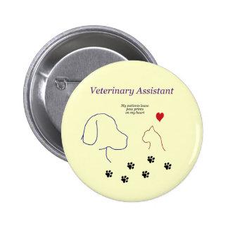 Impresiones veterinarias de la Ayudante-Pata en mi Pin Redondo De 2 Pulgadas