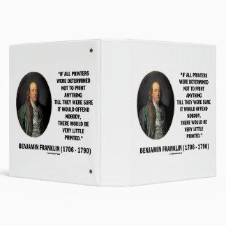 "Impresoras de Ben Franklin no a la cita impresa Carpeta 1 1/2"""