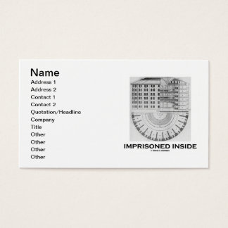 Imprisoned Inside (Jeremy Bentham Panopticon) Business Card